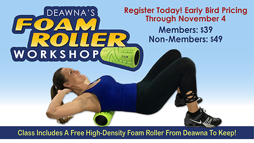 Deawna's Foam Roller Workshop Returns November 11
