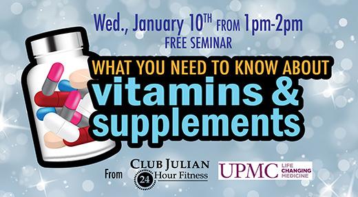 Vitamins and Supplements Seminar Jan. 10th