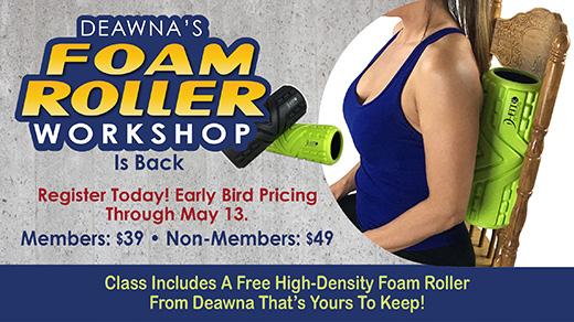 Deawna's Foam Roller Workshop Returns May 20