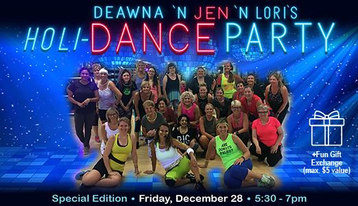 Deawna and Jen's Dance Party Returns Fri. Dec. 28